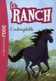 Le ranch L'indomptable Vol.3